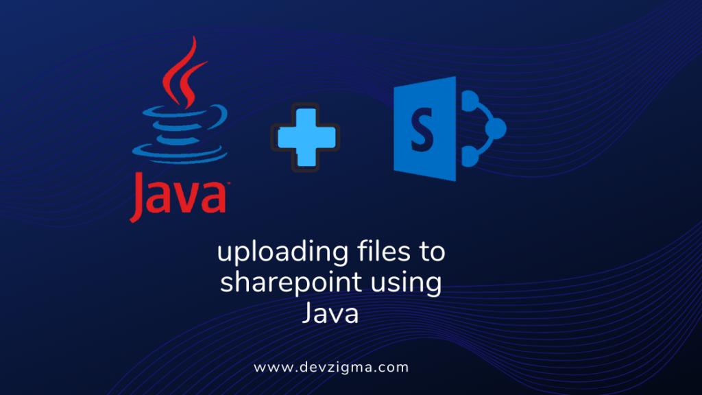 upload-files-sharepoint-using-java